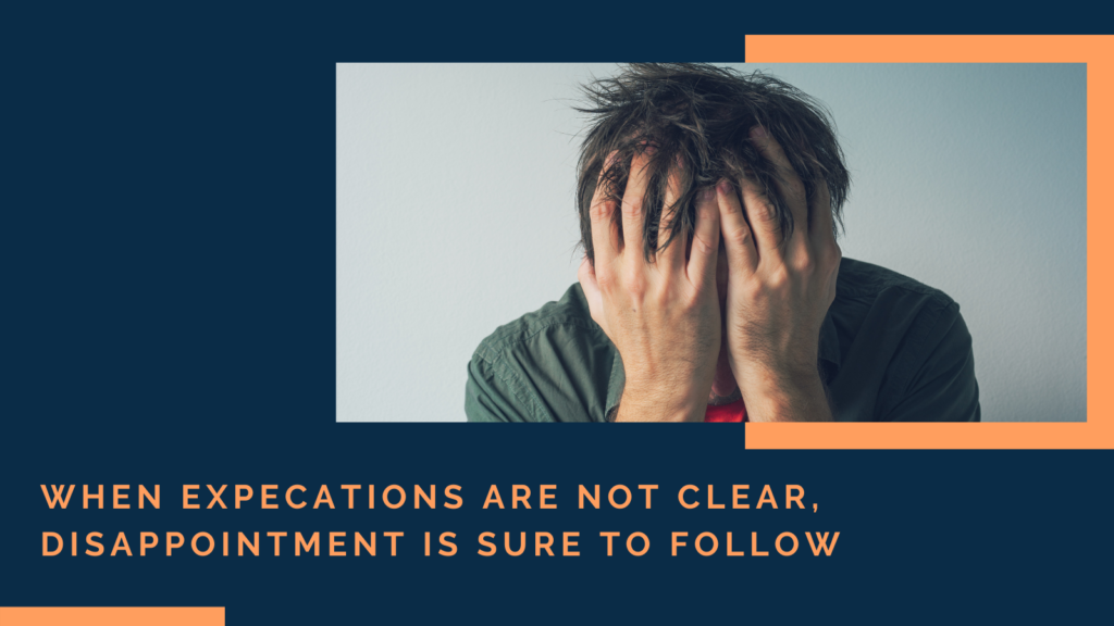 Make Expectations Clear to Prevent Unnecessary Conflict